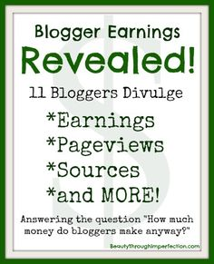 How Much Money Do Bloggers REALLY Make? Part2 - Beauty Through Imperfection