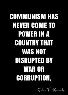 Truth Quotes, Wisdom Quotes, Communism, Socialism, Founding Fathers Quotes, Kennedy Quotes, America Quotes, Patriotic Quotes, Freedom Quotes