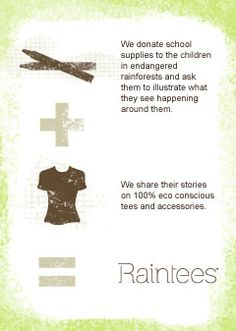 Every RainTee is handmade in the USA with eco-friendly fabrics and features original artwork created by children living in countries facing environmental destruction, poverty, and little or no access to education.