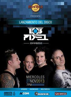 """Cresta Metálica Producciones » El próximo 27 de noviembre 2013 LOS PIXEL bautizan un nuevo disco """"EN VIVO""""!!!"""