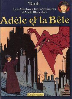 Les aventures extraordinaires d'Adèle Blanc-Sec \ The Extraordinary Adventures of Adele Blanc-Sec, writer/detective in pre-WWI Paris. By Jacques Tardi, 1976