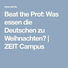 Beat the Prof: Was essen die Deutschen zu Weihnachten?   ZEIT Campus