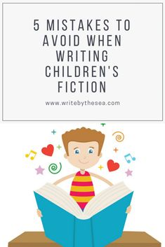 5 Mistakes to Avoid When Writing Children's Fiction Don't Make These Mistakes When Writing Children's Fiction A guest post from children's author and ghostwriter Karen Cioffi Writing Kids Books, Book Writing Tips, Fiction Writing, Writing Resources, Writing Skills, Writing Prompts, Writing Ideas, Writing Courses, Kid Books