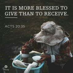 Acts 20:35 KJV