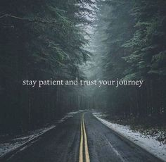 Stay patient and trust your journey. - Quote Positivity - Positive quote - Stay patient and trust your journey. The post Stay patient and trust your journey. appeared first on Gag Dad. Great Quotes, Me Quotes, Motivational Quotes, Inspirational Quotes, Photo Quotes, Famous Quotes, Bible Quotes, Luxury Boat, Image Citation