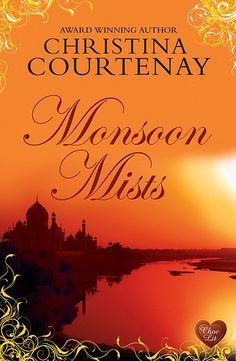 Monsoon Mists (Choc Lit) (Kinross Series Book 3)