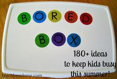 180 + summer boredom busters