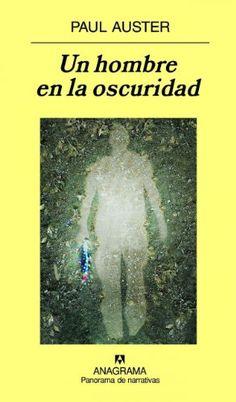 Un hombre en la oscuridad (Compactos Anagrama) de Paul Auster https://www.amazon.es/dp/B00699XYOA/ref=cm_sw_r_pi_dp_Xv2dxbDF7GR84