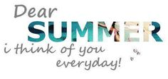 Dear SUMMER _____