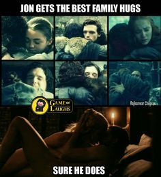 Jon gets the best family hugs - and he bent the knee. Game of Thrones.
