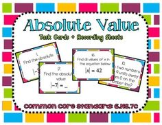 Absolute Value Task Cards and Recording Sheets CCS  6.NS.7c