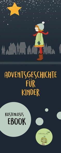 """Bei """"Hallo liebe Wolke"""" gibt es eine neue Adventsgeschichte für Kinder in Kita, Krippe, Kindergarten, Vorschule und Grundschule. Sie heißt: Lina und der Wackelstern und handelt vom Wünschen. Ein kostenloses eBook als free Printable. Viel Freude damit. :) #advent #weihnachten #kids"""
