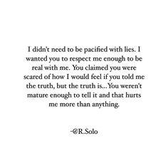 Truth be told...#RSolo