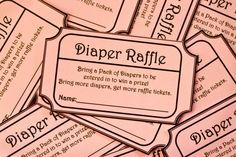 Shower game: get a raffle ticket for every pack of diapers you bring.  Raffle for fun prizes.  Great idea!