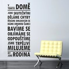 Samolepka na stěnu Wallvinil V tomto domě Home Projects, Motto, Sweet Home, Jokes, Home Decor, Dreams, Wallpaper, Design, Photograph Album