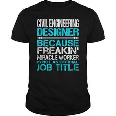 Awesome Tee For Civil Engineering Designer T Shirts, Hoodie