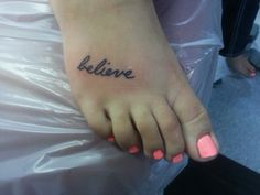 Would like the word Believe, but unsure of placement and font Girly Stuff, Girly Things, I Tattoo, Tattoo Quotes, Believe Tattoos, Different Font Styles, Foot Tattoos, Future Tattoos, Ear Piercings