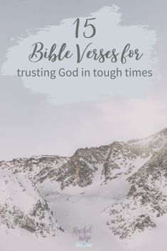 15 Bible Verses For Trusting God in Tough Times - RachelWojo.com Tough Times, Trust God, Bible Verses, Self Help, Study, Faith, Sayings, My Love, Inspirational