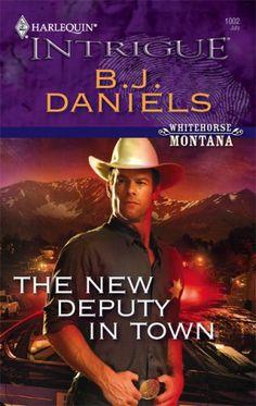 The New Deputy in Town by B.J. Daniels