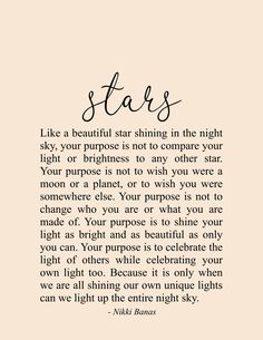 Shining Stars Quote & Poetry - Nikki Banas, Walk the Earth quotes quotes about love quotes for teens quotes god quotes motivation Shine Quotes, Soul Love Quotes, Quotes To Live By, Love And Light Quotes, So Proud Of You Quotes, Shine Bright Quotes, Beautiful Girl Quotes, Note To Self Quotes, Dream Quotes