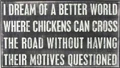 Questioning chickens