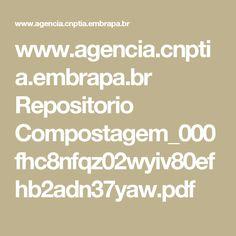 www.agencia.cnptia.embrapa.br Repositorio Compostagem_000fhc8nfqz02wyiv80efhb2adn37yaw.pdf