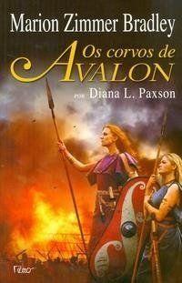Corvos De Avalon, Os por Marion Zimmer Bradley https://www.amazon.com.br/dp/8532524303/ref=cm_sw_r_pi_dp_X56exb8WQA3RA