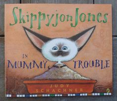 Author/Illustrator:Judy Schachner Publisher:Penguin, 2006 Age:4-7 Themes:cats, imagination, mummies Opening: Skippy John Jones did his very best thinking outside the box. Summary:(from my libr…