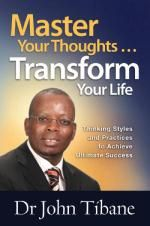 Master Your Thoughts … Transform Your Life by Dr. This book teaches that by claiming the power of your thinking, you too can master your own destiny. You cannot do anything or be anything without having a thought about it first.
