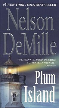 Nelson DeMille is one of my favorite suspense writers.  Loved Plum Island and have read most of his books.