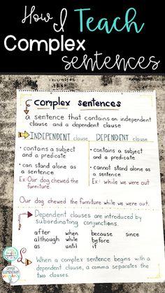 How I Teach Complex Sentences (Upper Elementary Snapshots) Teaching Grammar, Grammar Lessons, Writing Lessons, Teaching Writing, Teaching English, Teaching Tips, Teaching Themes, Teaching Language Arts, Teaching Strategies