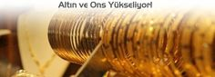 Bugün altın fiyatları yükseldi. http://www.altinvefiyatlari.com/altin-haberleri/bernanke-konustu-ons-uctu.html