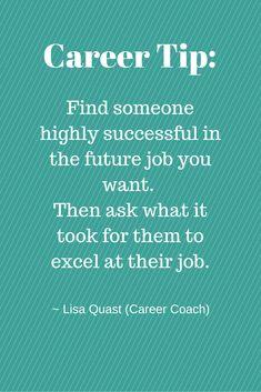 Career tip from career coach, Lisa Quast, on how to climb the career ladder.
