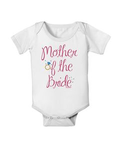 TooLoud Mother of the Bride - Diamond - Color Baby Romper Bodysuit