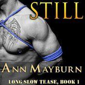 Still: Long Slow Tease, Book 1 Ann Mayburn, Book 1, This Book, Love Him, My Love, Forbidden Love, Dominatrix, Free Books, Erotica