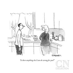 """""""Is there anything else I can do wrong for you?"""" - New Yorker Cartoon Poster Print by Pat Byrnes at the Condé Nast Collection Cartoon Posters, Cartoon Pics, Cartoon Quotes, Funny Jokes And Riddles, Funny Animal Jokes, Funny Animals, Funny Memes, Cute Captions, New Yorker Cartoons"""