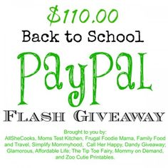 Mom's Test Kitchen: $110 Back to School PayPal Flash #Giveaway 24 hours only ~ ends 08/23 @ 7 pm CST