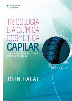 Tricologia e a química Cosmética capilar