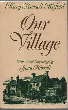 Our Village By MARY RUSSELL MITFORD. 856178306