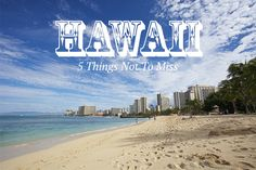5 Things Not to Miss on Oahu - True Colours