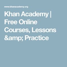 You can learn anything. Expert-created content and resources for every course and level. Always free. Online Math Courses, Learn Math Online, Home Learning, Learning Process, Educational Websites, Educational Technology, Best Homeschool Curriculum, Homeschooling, Massive Open Online Courses
