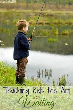 Teaching Kids the Art of Waiting - 9 tips