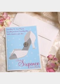 #DBBridalStyle   Something old, something new, something borrowed, something blue with a sixpence in your shoe! The Lucky Sixpence is a treasure for you to use on your wedding day and pass on for generations. The sixpence comes complete with a card you can personalize with a note and envelope to mail it for that special Bride to be.