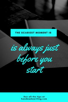 The scariest moment is always just before you start  #studenthelp #studenthelpers #studentmotivation #studentinspiration #motivation #writinginspiration #inspiration #handmadewriting #writing #writingtips #writingprompts #improvewriting #writingideas #writingtopics #writinglessons #writingtools #betterwriting #writingresources #perfectwriting #writingchallenge #writingtoolkit #writingpaperservice #writinghelp