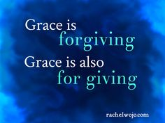 What does it take to become more like Jesus? A post on giving grace.