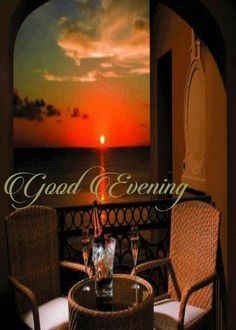 Good Evening Messages, Good Evening Greetings, Good Evening Wishes, Night Wishes, Good Night Thoughts, Good Night Gif, Day For Night, Good Morning Nature, Morning Wish