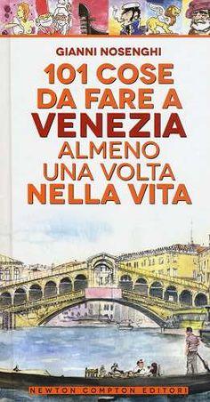 Prezzi e Sconti: #101 cose da fare a venezia almeno una volta New  ad Euro 5.90 in #Newton compton #Libri