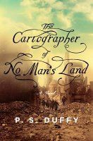Duffy has created a detailed and thoroughly provoking novel in The Cartographer of No Man's Land. Within her narrative, Duffy Top Ten Books, Great Books, New Books, Books To Read, City Library, Dream Library, No Mans Land, Duffy, Historical Fiction