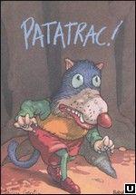 """Patatrac"", P. Corentin, Babalibri, 2006."