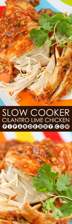 Slow Cooker Cilantro Lime Chicken | This is the easiest, yummiest dinner! We make this often and it always turns out great with tender, flavorful chicken. #chicken #slowcooker #pipandebby